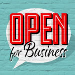 Open for Business: Creating a Positive Work Environment Post-pandemic